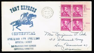 US STAMP BOB #1036 1954 4¢ Abraham Lincoln PL# BLK OF 4 PONY EXPRESS CACHET FDD