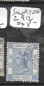 HONG KONG TREATY PORT (P0502B)  SWATOW QV 5C  SG Z912  VFU  COPY 1