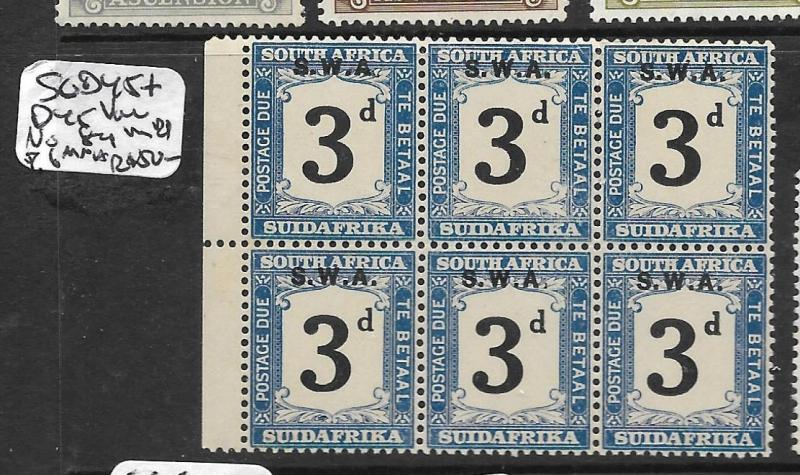 SOUTH WEST AFRICA  (P1109B) POSTAGE DUE 3D SG D45+45VAR NO STOP IN BL OF 6  MNH