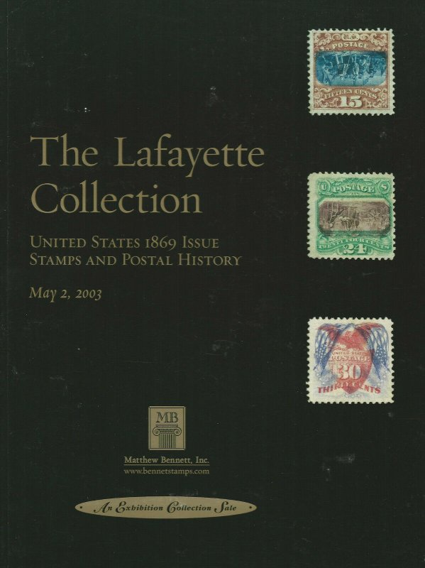 The Lafayette Collection of the U.S. 1869 Issue, Matthew Bennett, May 2, 2003