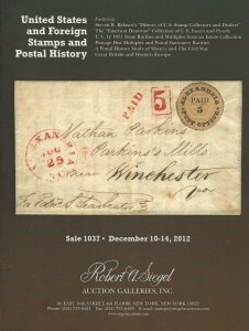 U.S. and Foreign Stamps & Covers, Robert A. Siegel, Sale 1037, Dec. 10-14, 2012