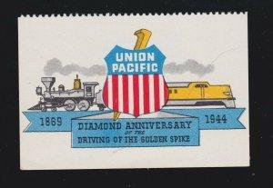 US 1944 Union Pacific Railroad Diamond Anniversary Cinderella Stamp Mint OG NH