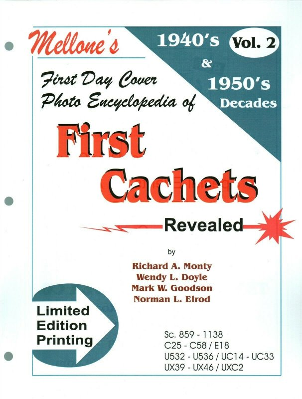 Mellone First Day Cover Photo Encyclopedia First Cachets 1940 & 1950 Volume 2