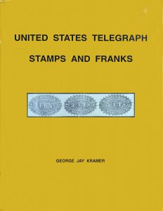 United States Telegraph Stamps and Franks by George Kramer - Free Shipping