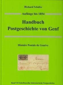 Handbuch Postgeschichte von Genf - Geneva Postal History to 1854, by Schafer New