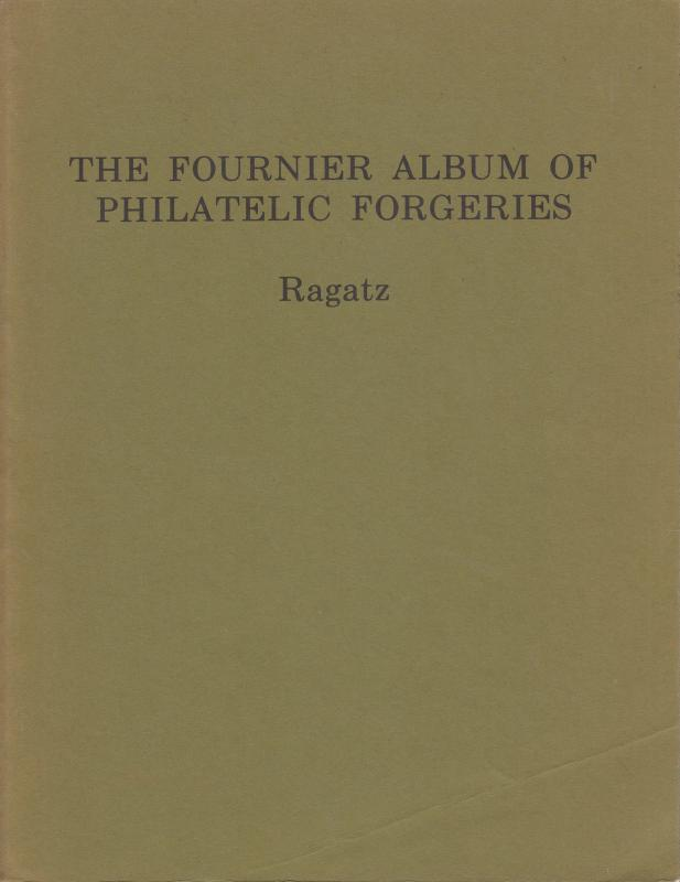 Fournier Album of Philatelic Forgeries, by Lowell Ragatz, gently used