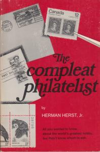 The Compleat Philatelist, by Herman Herst, Jr. NEW