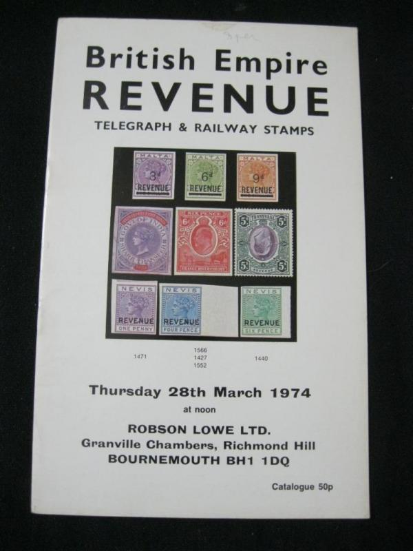 ROBSON LOWE AUCTION CATALOGUE 1974 BRITISH EMPIRE REVENUE TELEGRAPH & RAILWAY