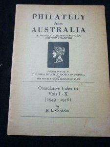 PHILATELY FROM AUSTRALIA CUMULATIVE INDEX VOS I-X (1949-1958) by H L CHISHOLM