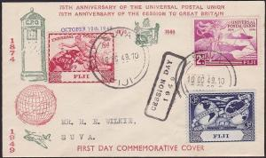 FIJI 1949 UPU FDC / Cession Day commem cover................................2477