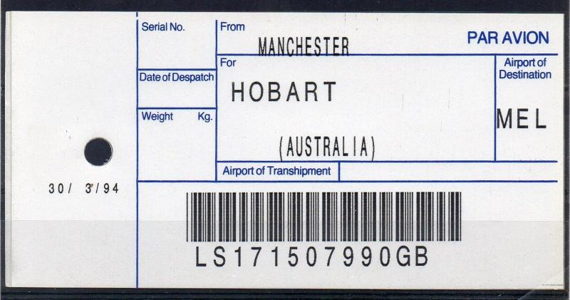 GB / AUSTRALIA, 1994 AIR MAIL Bag Label, MANCHESTER to HOBART, (30/03/94). `90GB
