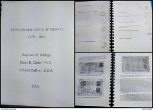 RJ) 2002 MEXICO, FOREIGN MAIL ISSUE OF MEXICO 1879 -1883 BY RAYMOND R BILLINGS D
