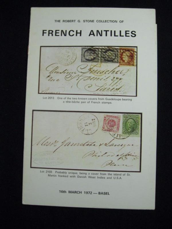 ROBSON LOWE BASEL AUCTION CATALOGUE 1972 FRENCH ANTILLES 'ROBERT G STONE'