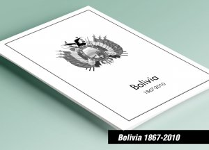 PRINTED BOLIVIA 1867-2010 STAMP ALBUM PAGES (207 pages)