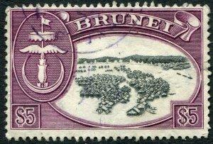 BRUNEI-1952-58 $5 Black & Maroon Sg 113 FINE USED V48420