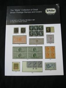 PHILLIPS AUCTION CATALOGUE 1997 GREAT BRITAIN 'WADE' COLLECTION