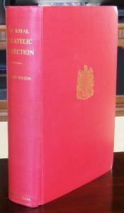 The Royal Philatelic Collection, by Sir John Wilson