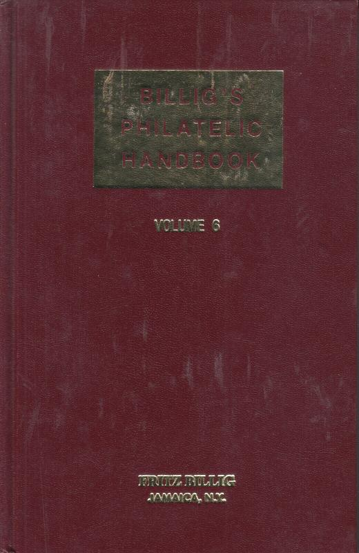 Billig's Philatelic Handbook, Vol 6 used. Index Vol 1-VI, Forgeries,Indian Posta