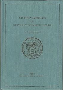Postal Markings of New Jersey Stampless Covers, by William C, Coles, Jr.