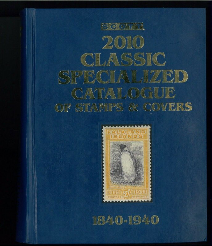 2010 SCOTT Classic Specialized Catalogue of 1840-1940 Postage Stamps & Covers