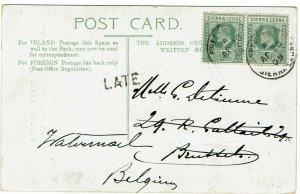 Sierra Leone 1909 Freetown cancel on postcard to Belgium, LATE handstamp