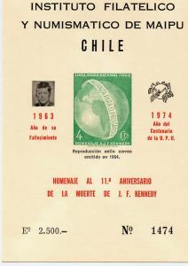 Chile 1974 J.F.Kennedy/UPU Centenary Souvenir Sheet  MNH  I.F.Maipu numered