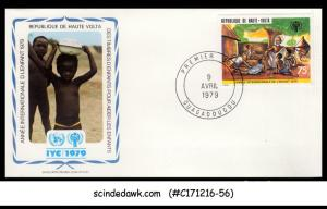 UPPER VOLTA - 1979 INTERNATIONAL YEAR OF THE CHILD - FDC