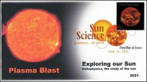 21-202, 2021, Sun Science, First Day Cover, Digital Color Postmark, Plasma Blast