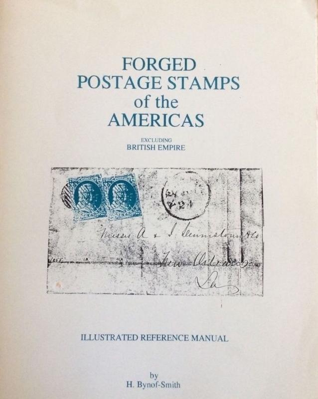 H. Bynof-Smith -  FORGED POSTAGE STAMPS OF THE AMERICAS  (1991)