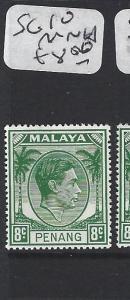 MALAYA PENANG  (P1705B)  8C  KGVI  SG10   MNH