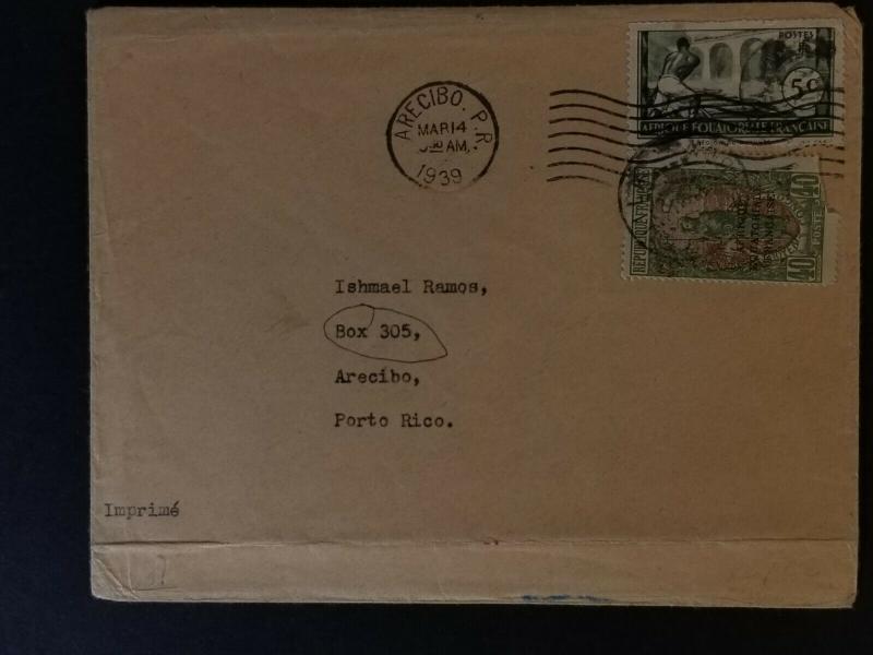 1939 French Equatorial Africa Rare Destination Arecibo Puerto Rico Airmail Cover