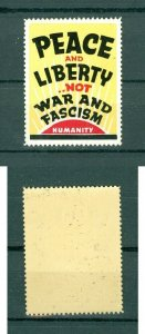 USA. Patriotic WWII  Poster Stamp MNH.  Peace And Liberty,Not War And Fascism