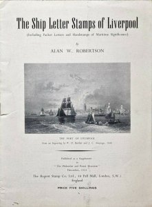SHIP LETTER STAMPS OF LIVERPOOL Packet Letters Handstamps - Alan W Robertson