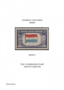 The Luxembourg Stamp & It's Varieties, Scott's 912, Spiral bound, 78 color pages