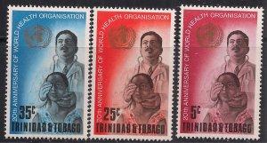 Trinidad & Tobago 1968 QE2 20th Anniv World Health Umm SG 328 - 330 ( M133 )