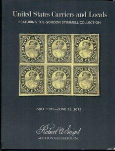 UNITED STATES CARRIERS & LOCALS, GORDON STIMMELL 2015 CATALOG SIEGEL AUCTION