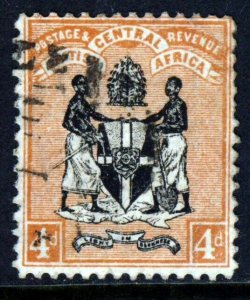 BRITISH CENTRAL AFRICA 1896 4d Black & Orange-Brown Watermark Crown CA SG 34 VFU