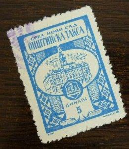 Yugoslavia Serbia NOVI SAD Local Revenue Stamp 5 Dinara  CX45