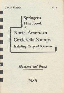 Springer's Handbook of North American Cinderella Stamps 1985 ilustrated & priced