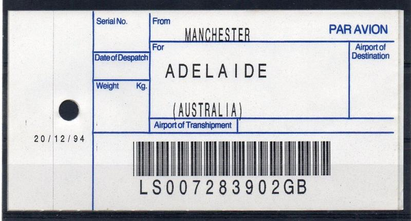 GB = (1994) ROYAL MAIL `Bag Tag` MANCHESTER to ADELAIDE. Unusual. (01.16)