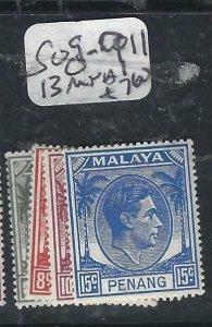 MALAYA PENANG   (P2206B)   KGVI 6C,8C,10C, 15C  SG  8-9, 11, 13  MNH