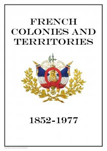 French Colonies and  Territories 1852-1977 Part II PDF(DIGITAL)STAMP ALBUM PAGES