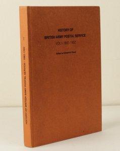 GREAT BRITAIN : History of British Army Postal Service, Vol 1, 1882-1902
