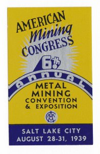 REKLAMEMARKE POSTER STAMP AMERICAN MINING CONGRESS ⭐ SALT LAKE CITY ⭐ 1939