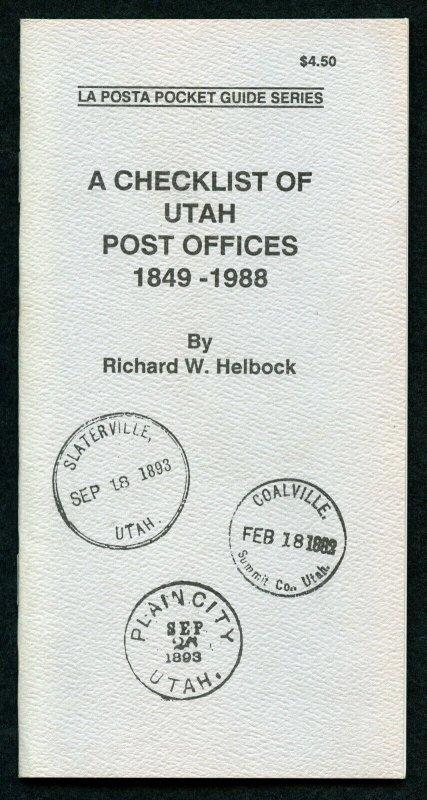 US La Posta Checklist of Utah Post Offices by Richard Helbock
