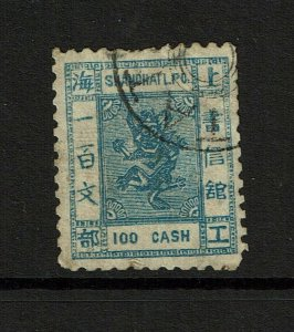 Shanghai 100 Cash, Used, forgery, ctr/top thin, toned, perf 10.5 - S10201