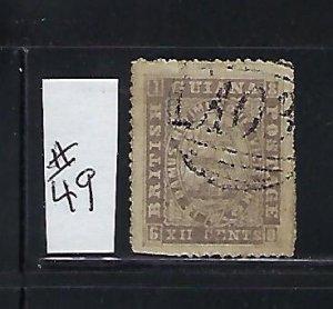 BRITISH GUIANA SCOTT #49 1863-68 12C (LILAC) PERF 12 1/2  - USED