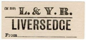 (I.B) Lancashire & Yorkshire Railway : Parcel Label (Liversedge)