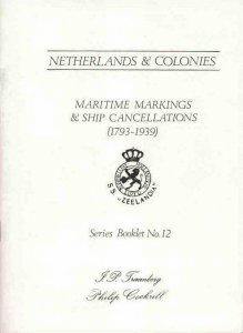 Netherlands Maritime Markings Ship Cancellations 1793-1939 Zeebrief KPM Postmark