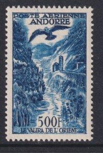 Sc# C4 French Andorra 1957 E Branch of Valira Rvr airmail 500f MLH CV $120.00
